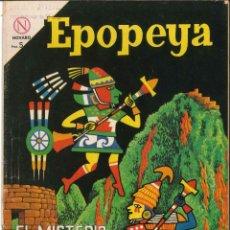 Tebeos: EPOPEYA NÚMERO 72 EL MISTERIO DE MACHU-PICCHU EDITORIAL NOVARO. Lote 128318423