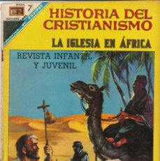Tebeos: HISTORIA DEL CRISTIANISMO NÚMERO 21 LA IGLESIA EN ÁFRICA EDITORIAL NOVARO. Lote 128510015