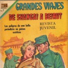 Tebeos: GRANDES VIAJES NÚMERO 89 DE SHANGAI A BEIRUT EDITORIAL NOVARO. Lote 128510447
