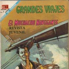 Tebeos: GRANDES VIAJES NÚMERO 66 EL MUCHACHO NAVEGANTE EDITORIAL NOVARO. Lote 128517491