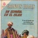Tebeos: GRANDES VIAJES NÚMERO 40 UN ESPAÑOL EN EL ISLAM EDITORIAL NOVARO. Lote 128518759
