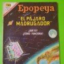 Tebeos: EPOPEYA Nº 107 AÑO IX DEL 1º DE ABRIL DEL AÑO 1967. EL PÁJARO MADRUGADOR EN BUEN ESTADO. Lote 128588771