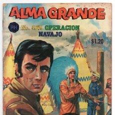 Tebeos: ALMA GRANDE # 462 PUBLICACIONES HERRERIAS 1970 TIPO NOVARO OPERACION NAVAJO MUY BUEN ESTADO. Lote 128677815