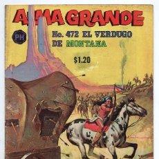 Tebeos: ALMA GRANDE # 472 PUBLICACIONES HERRERIAS MEXICO 1970 TIPO NOVARO VERDUGO DE MONTANA MUY BUEN ESTADO. Lote 128679191