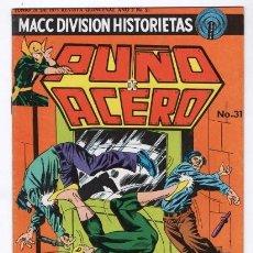 Tebeos: PUÑO DE ACERO # 31 MACC DIVISION 1975 TIPO NOVARO MARVEL KUNG FU IRON FIST IMPECABLE DE EDITORIAL. Lote 129332315