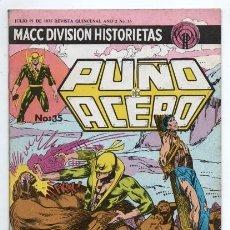 Tebeos: PUÑO DE ACERO # 35 MACC DIVISION 1975 TIPO NOVARO MARVEL KUNG FU IRON FIST IMPECABLE DE EDITORIAL. Lote 129332351