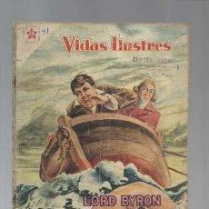 Tebeos: VIDAS ILUSTRES 41: LORD BYRON, HÉROE Y POETA, 1959. NOVARO,. Lote 129484651