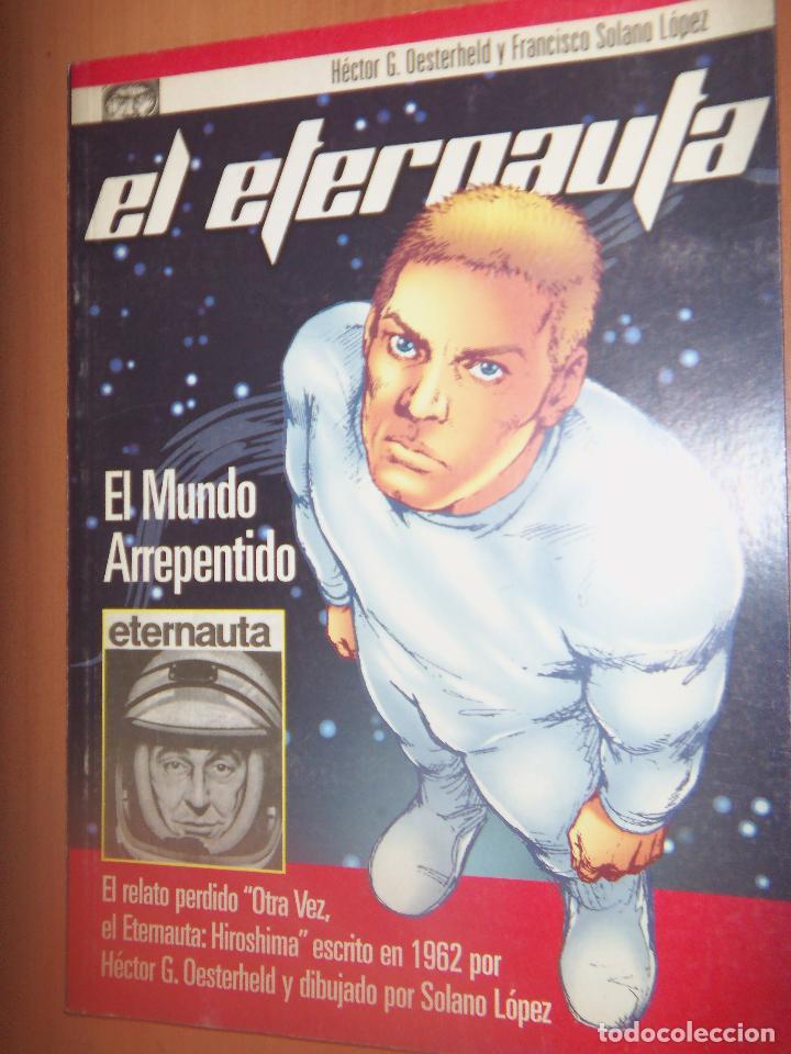 EL ETERNAUTA, OESTERHELD NUEVAS HIST. SOLANO LOPEZ-NUEVAS HISTORIAS (Tebeos y Comics - Novaro - Sci-Fi)