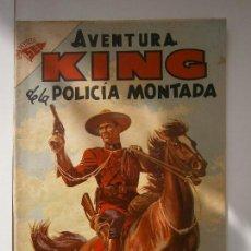 Tebeos: AVENTURA N° 22 - KING DE LA POLICÍA MONTADA - ORIGINAL EDITORIAL NOVARO. Lote 152409032