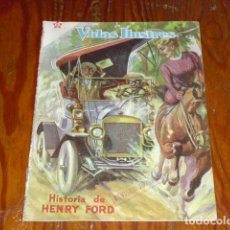 Tebeos: VIDAS ILUSTRES NOVARO Nº 32 - HISTORIA DE HENRY FORD - 1958 -. Lote 131657018