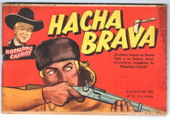 HACHA BRAVA # 16 TOMAJAUK MUCHNIK 1955 HOPALONG CASSIDY VIGILANTE VENADO OESTE RICK 66 P EXCELENTE (Tebeos y Comics - Novaro - Hopalong Cassidy)