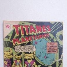 Tebeos: TITANES PLANETARIOS N° 57 - ORIGINAL EDITORIAL NOVARO. Lote 132952446