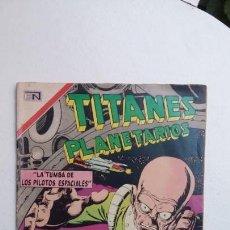 Tebeos: TITANES PLANETARIOS N°322 - ORIGINAL EDITORIAL NOVARO. Lote 132952706