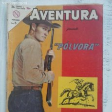Tebeos: AVENTURA - PÓLVORA Nº 309 - NOVARO 1963. Lote 133349830
