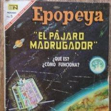 Tebeos: COMIC EPOPEYA EL PÁJARO MADRUGADOR 1967. Lote 133811254