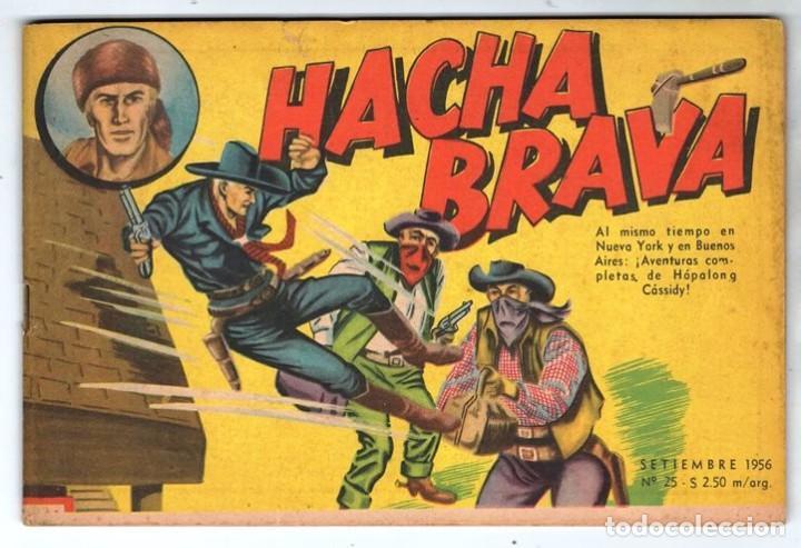 HACHA BRAVA # 25 EL MISTERIO DEL RASCACIELOS MUCHNIK 1956 HOPALONG CASSIDY VIGILANTE 48 P EXCELENTE (Tebeos y Comics - Novaro - Hopalong Cassidy)
