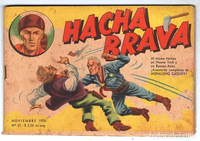 HACHA BRAVA # 27 TOMAJAUK FONTERIZOS WEST POINT MUCHNIK 1956 HOPALONG CASSIDY VIGILANTE 48 P EXCELEN (Tebeos y Comics - Novaro - Hopalong Cassidy)
