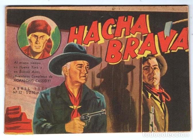 HACHA BRAVA # 32 TOMAJAUK EL GUERRERO SOLITARIO MUCHNIK 1957 HOPALONG CASSIDY VIGILANTE 48 P EXCELEN (Tebeos y Comics - Novaro - Hopalong Cassidy)