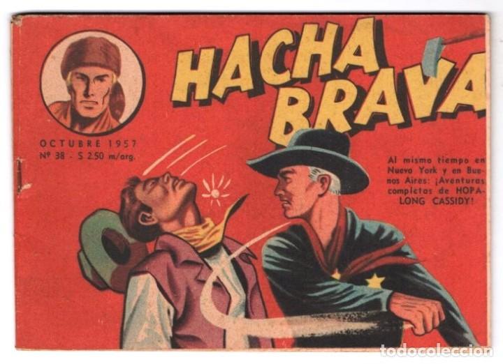 HACHA BRAVA # 38 TOMAJAUK LOS MOSQUETEROS INDIOS MUCHNIK 1957 HOPALONG CASSIDY VIGILANTE 48 P EXCELE (Tebeos y Comics - Novaro - Hopalong Cassidy)