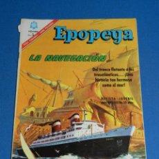 Tebeos: (M7) EPOPEYA NUM 101 LA NAVEGACION , SEÑALES DE USO CON ROTURITAS. Lote 136552366