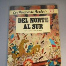 Tebeos: GUERRERAS AZULES, LOS (1978, NOVARO) 2 · 1979 · DEL NORTE AL SUR. Lote 138258542