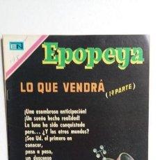 Tebeos: EPOPEYA N° 145 - LO QUE VENDRÁ (1A. PARTE) EXCELENTE - ORIGINAL EDITORIAL NOVARO. Lote 138643258