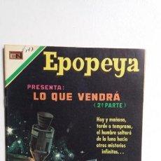 Tebeos: EPOPEYA N° 147 - LO QUE VENDRÁ (2A. PARTE) EXCELENTE - ORIGINAL EDITORIAL NOVARO. Lote 138643382