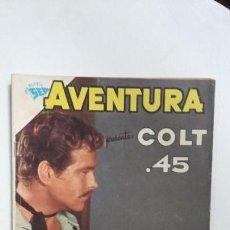 Tebeos: AVENTURA N° 208 - COLT 45 - ORIGINAL EDITORIAL NOVARO. Lote 138848870