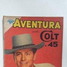 Tebeos: AVENTURA N° 190 - COLT 45 - ORIGINAL EDITORIAL NOVARO. Lote 138849682