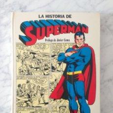 Livros de Banda Desenhada: LA HISTORIA DE SUPERMAN - ED. NOVARO - 1979. Lote 140124194