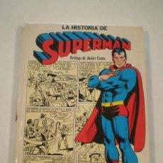 Tebeos: SUPERMAN - LA HISTORIA DE... - NOVARRO 1979 // TAPA DURA DC COMICS. Lote 144017786