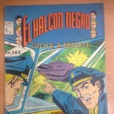 Tebeos: COMIC EL HALCON NEGRO Nº 165. Lote 144360894
