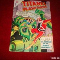 Tebeos: TITANES PLANETARIOS Nº 88 NOVARO 1960 . Lote 146795378