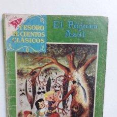 Tebeos: TESORO DE CUENTOS CLÁSICOS N° 18 - EL PÁJARO AZUL - ORIGINAL EDITORIAL NOVARO. Lote 146977942