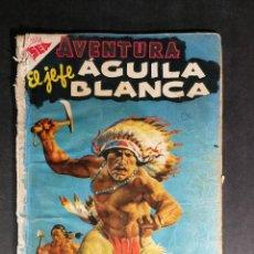 Tebeos: ORIGINAL NOVARO - AVENTURA 19 AÑO 1955 - EL JEFE AGUILA BLANCA. Lote 147169566