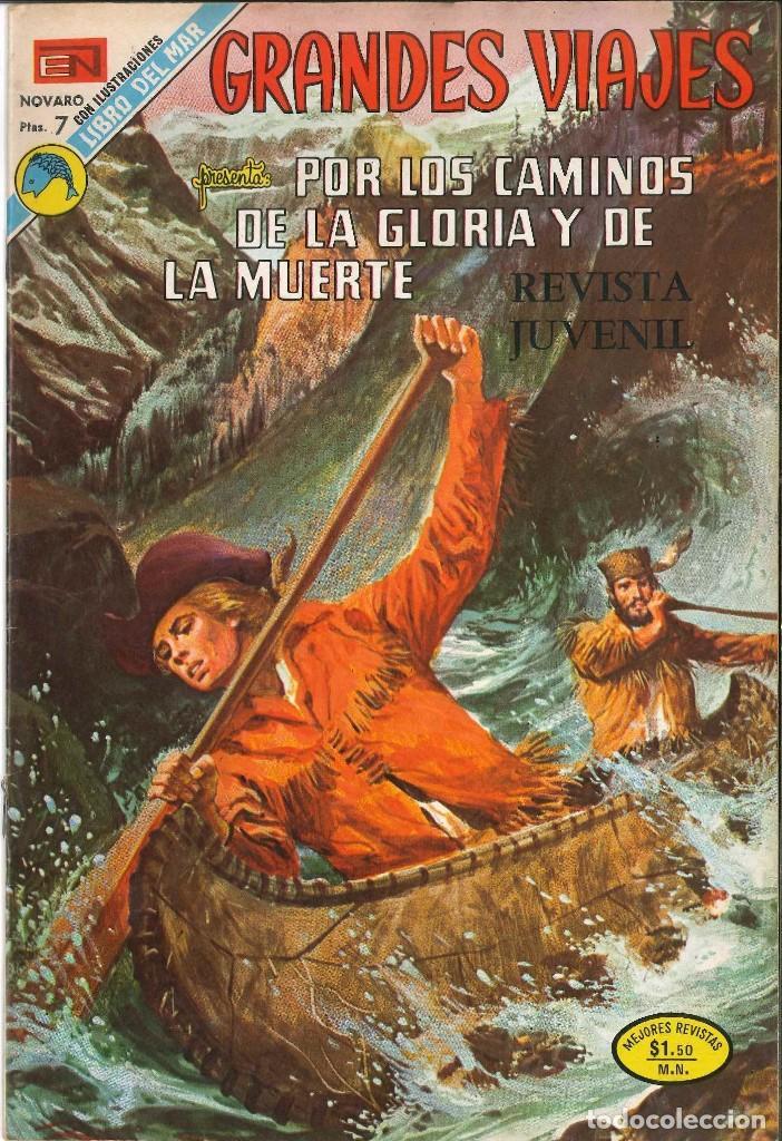 GRANDES VIAJES 133: POR LOS CAMINOS DE LA GLORIA Y DE LA MUERTE, 1973, NOVARO (Tebeos y Comics - Novaro - Grandes Viajes)