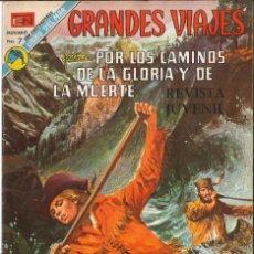 Tebeos: GRANDES VIAJES 133: POR LOS CAMINOS DE LA GLORIA Y DE LA MUERTE, 1973, NOVARO. Lote 151204758