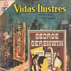 Tebeos: VIDAS ILUSTRES NÚMERO 135 GEORGE GERSHWIN NOVARO. Lote 151219242