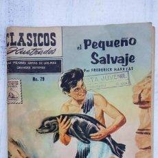 Tebeos: CLÁSICOS ILUSTRADOS Nº 79 - EL PEQUEÑO SALVAJE - 1958. Lote 151328146