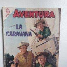 Tebeos: AVENTURA N° 387 - LA CARAVANA - ORIGINAL EDITORIAL NOVARO. Lote 151356634