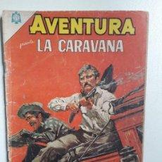 Tebeos: AVENTURA N° 366 - LA CARAVANA - ORIGINAL EDITORIAL NOVARO. Lote 151356930