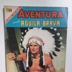 Tebeos: AVENTURA N° 471 - ÁGUILA BRAVA - ORIGINAL EDITORIAL NOVARO. Lote 151364178