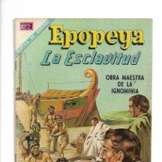 Tebeos: EPOPEYA, LA ESCLAVITUD, Nº 123. AÑO 1968. EDITORIAL NOVARO, S. A.. Lote 153909350