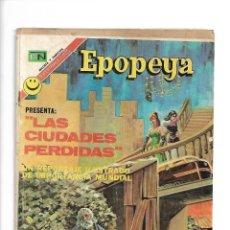Tebeos: EPOPEYA, LAS CIUDADES PERDIDAS, Nº 197. AÑO 1972. EDITORIAL NOVARO, S. A.. Lote 153913514