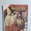 Tebeos: EPOPEYA N° 21 - ORIGINAL EDITORIAL NOVARO. Lote 154597710