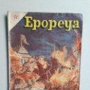 Tebeos: EPOPEYA N° 12 - ORIGINAL EDITORIAL NOVARO. Lote 154598358
