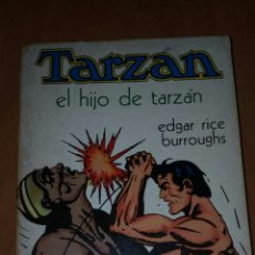 Tebeos: TARZAN EL HIJO DE TARZAN,EDGAR RICE BURROUGHS. Lote 155851040