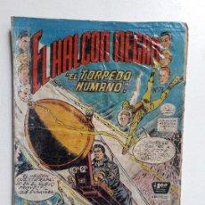 Tebeos: OPORTUNIDAD COMIC CON ALGÚN DETERIORO - EL HALCÓN NEGRO N° 73 - ORIGINAL EDITORIAL LA PRENSA. Lote 156744790