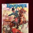 Tebeos: NOVARO EDICIONES RECREATIVAS EPOPEYA Nº 11 EL SITIO DE SEBASTOPOL. Lote 156827898