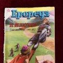 Tebeos: NOVARO EDICIONES RECREATIVAS EPOPEYA Nº 16 EL RESUCITADO LAS CRUZADAS CAP III. Lote 156828214